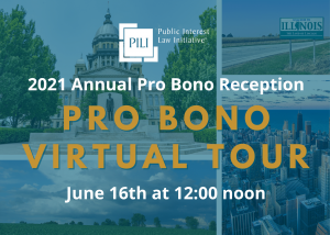 The 2021 Pro Bono Recognition Roster will be recognized at the 2021 Annual Pro Bono Reception: Pro Bono Virtual Tour on June 16th at 12:00 noon.