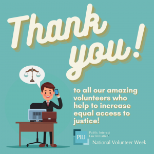 National Volunteer Month - Thank you to all our amazing volunteers who help to increase equal access to justice!